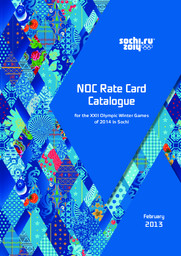NOC rate card catalogue for the XXII Olympic Winter Games of 2014 in Sochi / Organizing Committee of XXII Olympic Winter Games and XI Paralympic Winter Games 2014 in Sochi | Olympic Winter Games. Organizing Committee. 22, 2014, Sochi