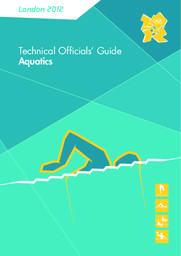 Technical officials' guide : London 2012 / The London Organising Committee of the Olympic Games and Paralympic Games Ltd | Summer Olympic Games. Organizing Committee. 30, 2012, London