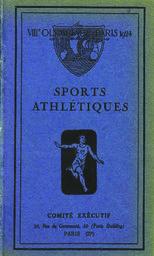 VIIIe Olympiade Paris 1924 / Comité olympique français ; [publ. par le Comité exécutif]   Comité olympique français