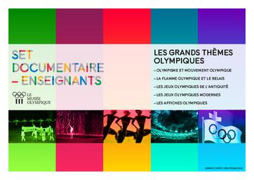 Les grands thèmes olympiques : set documentaire - enseignants / Le Musée Olympique, Service éducatif et culturel | Musée olympique (Lausanne). Unité programmes culturels et éducatifs
