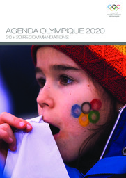 Agenda olympique 2020 : 20+20 recommandations / Comité international olympique | International Olympic Committee
