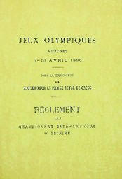 Jeux olympiques, Athènes, 5-15 avril 1896 : règlement du championnat international d'escrime / sous la prés. de Monseigneur le Prince Royal de Grèce | Jeux olympiques d'été. Comité d'organisation. 1, 1896, Athēna