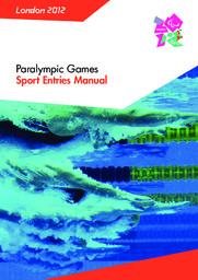 Sport entries manual : Paralympic Games London 2012 / London Organising Committee of the Olympic Games and Paralympic Games Ltd | Summer Olympic Games. Organizing Committee. 30, 2012, London