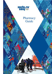 Pharmacy guide : Sochi 2014 / Organizing Committee of the XXII Olympic Winter Games and Paralympic Winter Games of 2014 in Sochi | Olympic Winter Games. Organizing Committee. 22, 2014, Sochi