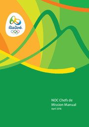 NOC chefs de mission manual : Rio 2016 : April 2016 / Organising Committee for the Olympic and Paralympic Games in Rio in 2016 |