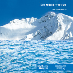 NOC newsletter : Sochi 2014 / Sochi 2014 Organizing Committee | Olympic Winter Games. Organizing Committee. 22, 2014, Sochi