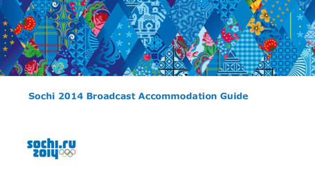 Sochi 2014 broadcast accommodation guide / Organizing Committee of XXII Olympic Winter Games and XI Paralympic Winter Games 2014 in Sochi | Olympic Winter Games. Organizing Committee. 22, 2014, Sochi