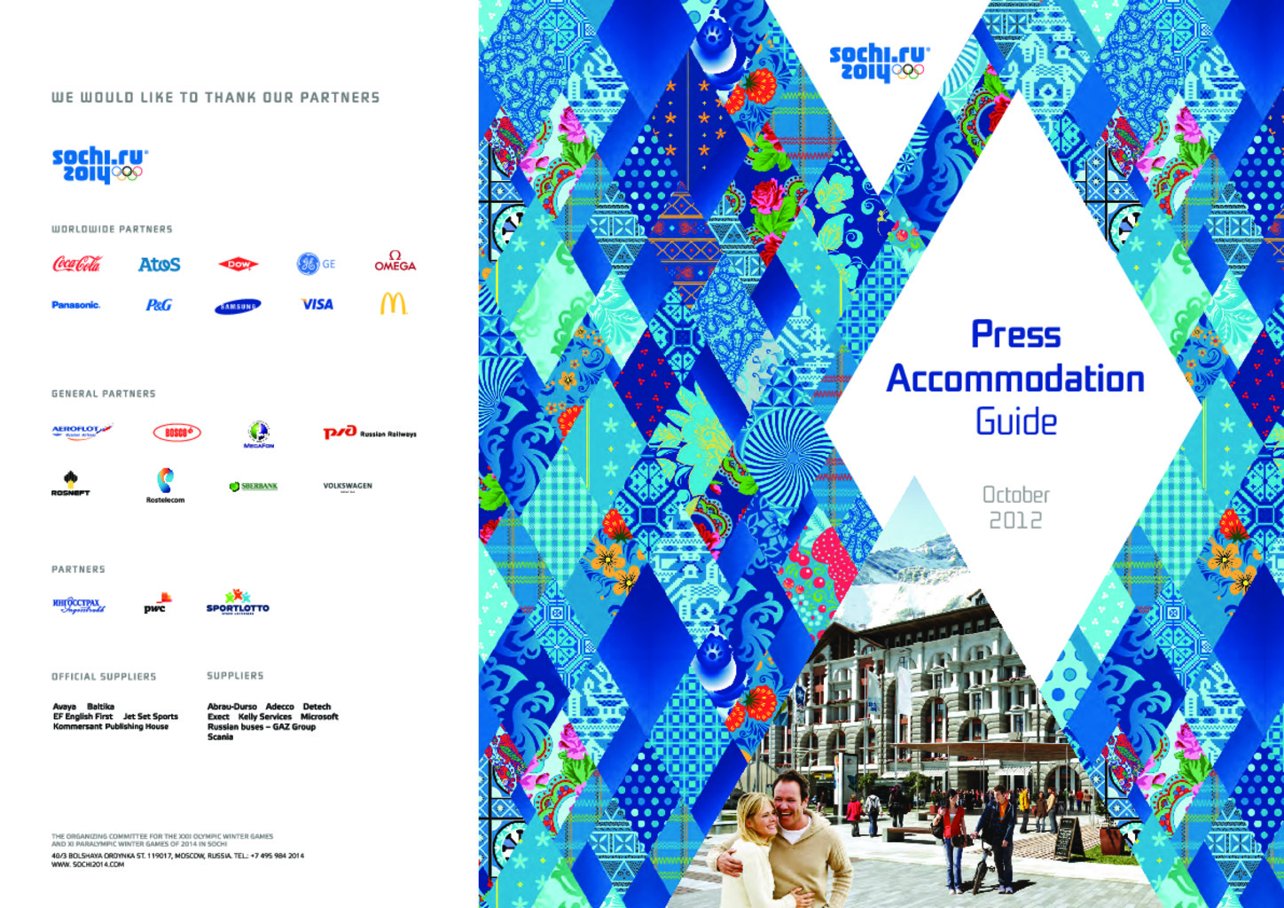 Press accommodation guide : October 2012 / Organizing Committee of XXII Olympic Winter Games and XI Paralympic Winter Games in Sochi | Olympic Winter Games. Organizing Committee. 22, 2014, Sochi