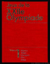 Jeux de la XXIIe olympiade : [rapport officiel du Comité d'organisation des Jeux de la XXIIe olympiade] / réd. en chef I.T. Novikov   Novikov, I.T