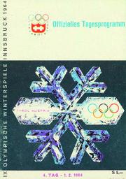 IX. Olympische Winterspiele Innsbruck 1964 : Offizielles Tagesprogramm / [Organisationskomitee der IX. Olympischen Winterspiele Innsbruck] | Jeux olympiques d'hiver. Comité d'organisation. 9, 1964, Innsbruck