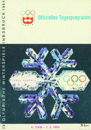 IX. Olympische Winterspiele Innsbruck 1964 : Offizielles Tagesprogramm / [Organisationskomitee der IX. Olympischen Winterspiele Innsbruck] | Jeux olympiques d'hiver. Comité d'organisation. (9, 1964, Innsbruck)