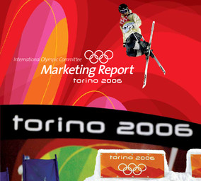 Torino 2006 : marketing report / the International Olympic Committee | Comité international olympique. Département du marketing