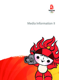 Media information / Beijing Organizing Committee for the Games of the XXIX Olympiad   Summer Olympic Games. Organizing Committee. 29, 2008, Beijing