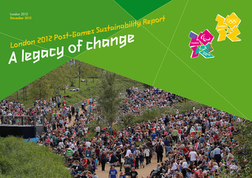 Sustainability report : London 2012 / London Organizing Committee for the Olympic and Paralympic Games | Summer Olympic Games. Organizing Committee. 30, 2012, London
