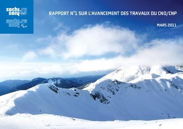 Rapport sur l'avancement des travaux du CNO/CNP / Comité d'organisation de Sotchi 2014 | Olympic Winter Games. Organizing Committee. 22, 2014, Sochi
