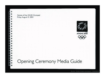 Opening ceremony media guide : Games of the XXVIII Olympiad, Friday August 13, 2004 : Athens 2004 / [Organising Committee for the Olympic Games Athens 2004] | Jeux olympiques d'été. Comité d'organisation. (28, 2004, Athēna)