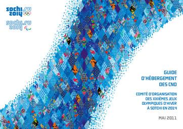 Guide d'hébergement des CNO / Comité d'organisation des XXIIèmes Jeux Olympiques d'hiver à Sotchi en 2014 | Olympic Winter Games. Organizing Committee. 22, 2014, Sochi