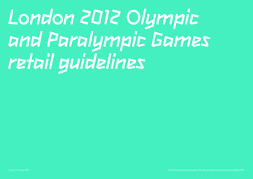 London 2012 Olympic and Paralympic Games : retail guidelines / The London Organising Committee of the Olympic Games and Paralympic Games Limited | Summer Olympic Games. Organizing Committee. 30, 2012, London