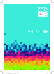 Media guide / Innsbruck 2012 | Winter Yourth Olympic Games. Organizing Committee. 1, 2012, Innsbruck