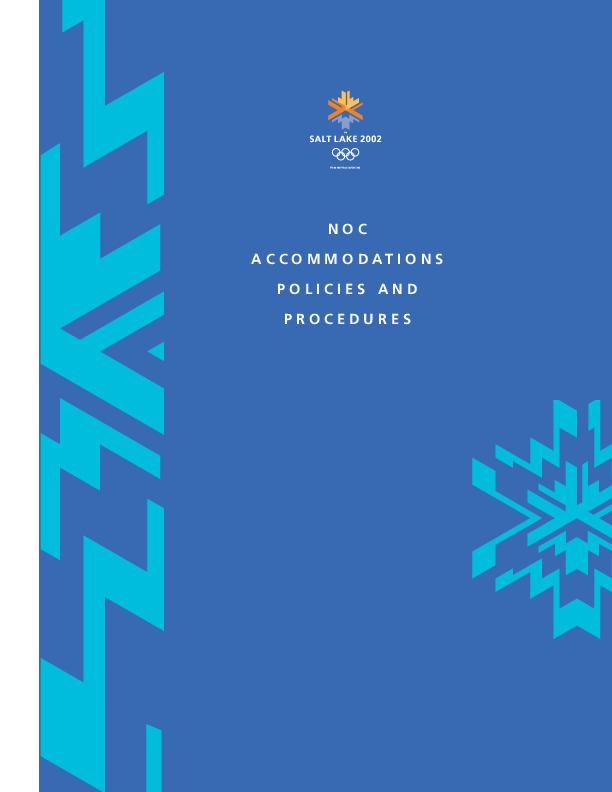 NOC accommodations policies and procedures = Politiques et procédures d'hébergement des CNO / SLOC | Olympic Winter Games. Organizing Committee. 19, 2002, Salt Lake City