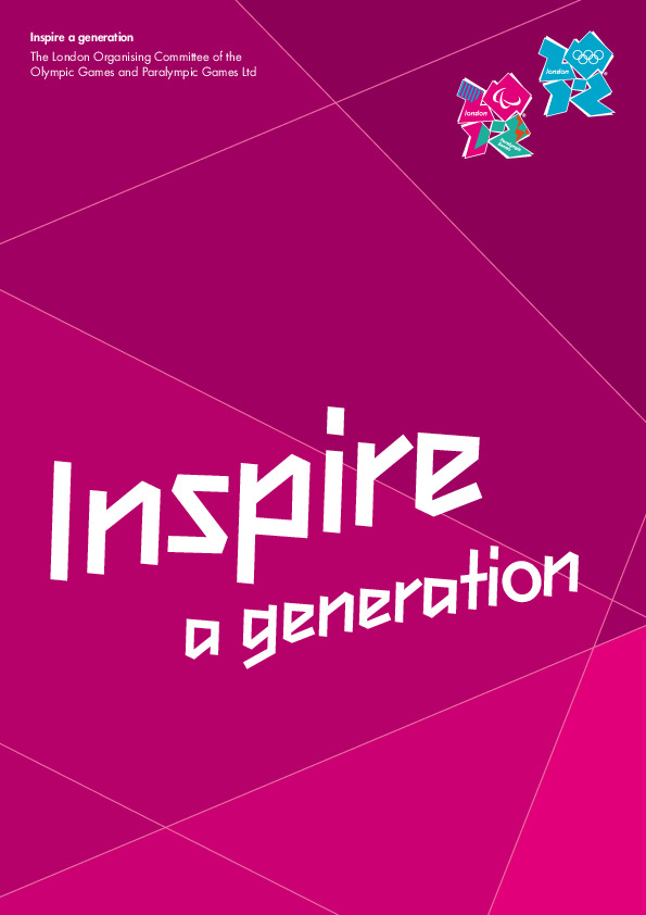 Inspire a generation / The London Organising Committee of the Olympic Games and Paralympic Games Ltd | Jeux olympiques d'été. Comité d'organisation. (30, 2012, London)