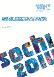 Sochi 2014 Paralympic Winter Games marks usage request guide for NPCs : July 2013 / Organizing Committee of XXII Olympic Winter Games and XI Paralympic Winter Games in Sochi   Olympic Winter Games. Organizing Committee. 22, 2014, Sochi