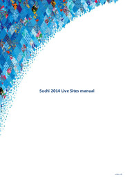 Sochi 2014 live sites manual : edition #5 / Organizing Committee of XXII Olympic Winter Games and XI Paralympic Winter Games of 2014 in Sochi   Olympic Winter Games. Organizing Committee. 22, 2014, Sochi