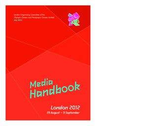Media handbook : London 2012, 29 August - 9 September : July 2012 / London Organising Committee of the Olympic Games and Paralympic Games | Jeux olympiques d'été. Comité d'organisation. (30, 2012, London)