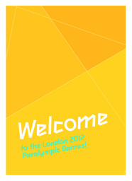 Welcome to the London 2012 Paralympic Games ! / London Organising Committee of the Olympic Games and Paralympic Games | Jeux olympiques d'été. Comité d'organisation. (30, 2012, London)