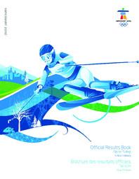 Official results book : Brochure des résultats officiels : Vancouver 2010 / VANOC/COVAN | Jeux olympiques d'hiver. Comité d'organisation. 21, 2010, Vancouver