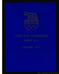 The Games of the XVII Olympiad Rome, 1960 : the official report of the Organizing Committee / [ed. by the Organizing Committee for the Games of the XVII Olympiad] ; [it was prepared by Romolo Giacomini, under the dir. of Marcello Garroni] ; [English transl. by Edwin Byatt]   Garroni, Marcello