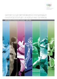 Rapport sur les sept Fédérations internationales candidates pour les Jeux de la XXXIe Olympiade / Commission du programme olympique | Comité international olympique. Commission du programme olympique