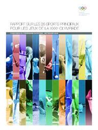 Rapport sur les 26 sports principaux pour les Jeux de la XXXIe Olympiade / Commission du programme olympique | International Olympic Committee. Olympic Programme Commission