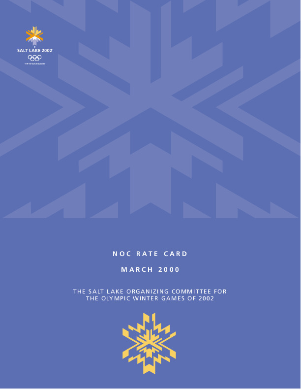 NOC rate card : March 2000 / The Salt Lake organizing committee for the Olympic Winter Games of 2002 | Olympic Winter Games. Organizing Committee. 19, 2002, Salt Lake City