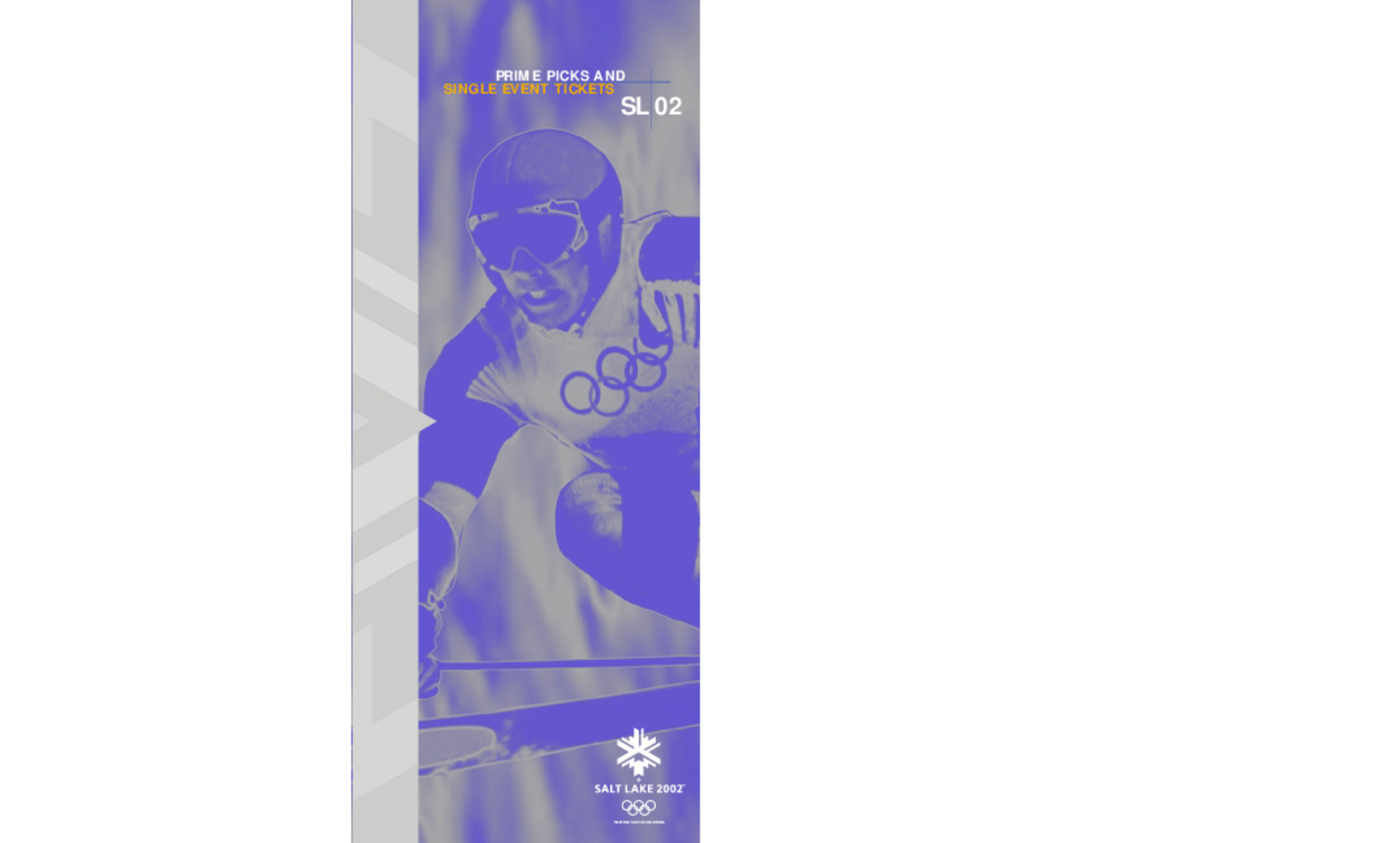 Prime picks and single event tickets : SL 2002 / Salt Lake Organizing Committee for the Olympic Winter Games of 2002 | Olympic Winter Games. Organizing Committee. 19, 2002, Salt Lake City