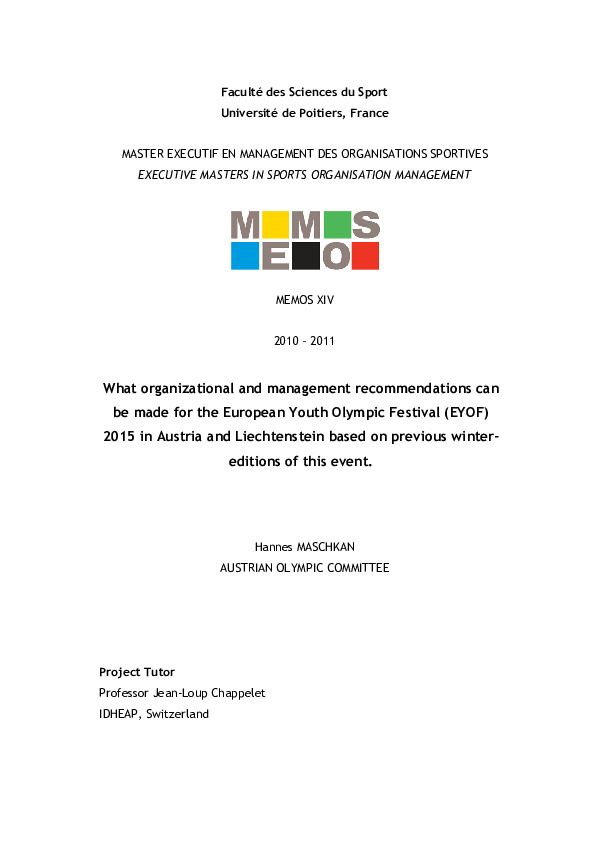 What organizational and management recommendations can be made for the European Youth Olympic Festival (EYOF) 2015 in Austria and Liechtenstein based on previous winter editions of this event / Hannes Maschkan ; tutor Jean-Loup Chappelet | Maschkan, Hannes