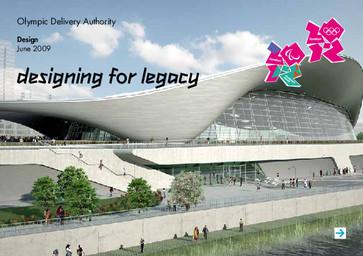 Design : June 2009 : designing for legacy / Olympic Delivery Authority | Olympic Delivery Authority (London)