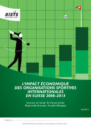 L'impact économique des organisations sportives internationales en Suisse : 2008-2013 / AISTS, Académie internationale des sciences et techniques du sport | Stricker, Claude