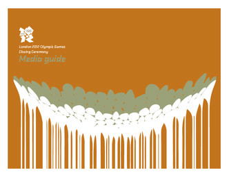 Media guide : London 2012 Olympic Games closing ceremony / The London Organising Committee of the Olympic Games and Paralympic Games Ltd | Summer Olympic Games. Organizing Committee. 30, 2012, London