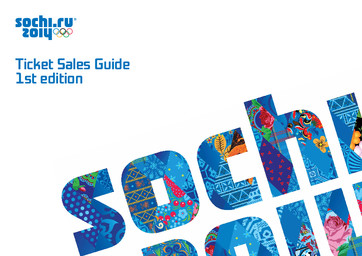 Ticket sales guide / Organizing Committee of XXII Olympic Winter Games and XI Paralympic Winter Games 2014 in Sochi | Olympic Winter Games. Organizing Committee. 22, 2014, Sochi