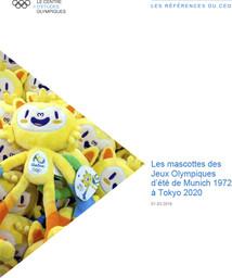 Les mascottes des Jeux Olympiques d'été de Munich 1972 à Tokyo 2020 / Le Centre d'Etudes Olympiques | The Olympic Studies Centre