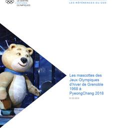 Les mascottes des Jeux Olympiques d'hiver de Grenoble 1968 à PyeongChang 2018 / Le Centre d'Etudes Olympiques | Le Centre d'Études Olympiques (Lausanne)