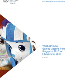 Youth Olympic Games mascots from Singapore 2010 to Buenos Aires 2018 / The Olympic Studies Centre | The Olympic Studies Centre