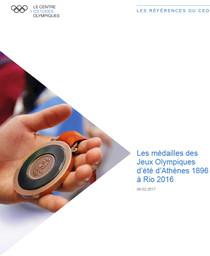 Les médailles des Jeux Olympiques d'été d'Athènes 1896 à Rio 2016 / Comité International Olympique, Centre d'Etudes Olympiques | Centre d'Études Olympiques (Lausanne)
