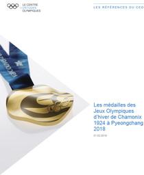Les médailles des Jeux Olympiques d'hiver de Chamonix 1924 à PyeongChang 2018 / Le Centre d'Etudes Olympiques   The Olympic Studies Centre