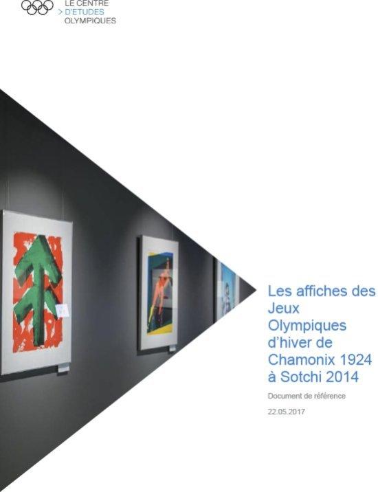 Les affiches des Jeux Olympiques d'hiver de Chamonix 1924 à Sotchi 2014 / Comité International Olympique, Centre d'Etudes Olympiques | Centre d'Études Olympiques (Lausanne)