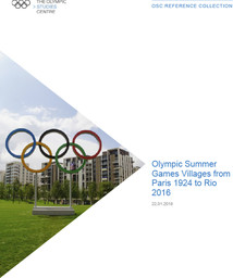 Olympic Summer Games Villages from Paris 1924 to Rio 2016 / International Olympic Committee, Olympic Studies Centre | Centre d'Études Olympiques (Lausanne)