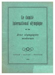 Le Comité International Olympique et les Jeux Olympiques modernes | International Olympic Committee