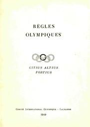 Règles olympiques / [Comité International Olympique] | Comité international olympique