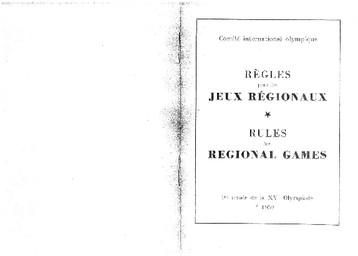 Règles pour les Jeux régionaux : 1re année de la XVe Olympiade 1952 = Rules for Regional Games : / Comité International Olympique | Comité international olympique